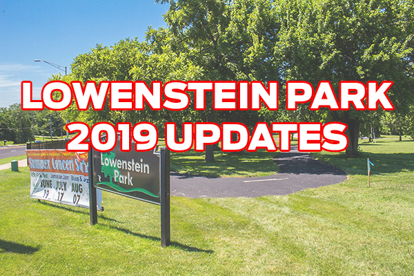 Lowenstein Park 2019 Updates
