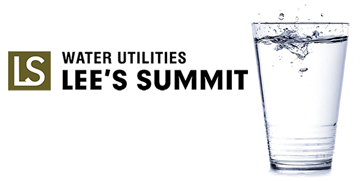 Lee's Summit Water Utilities Provides Reliable and Safe Water